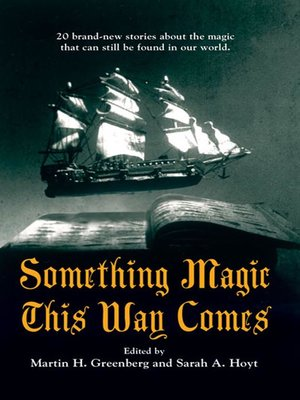 cover image of Something Magic This Way Comes